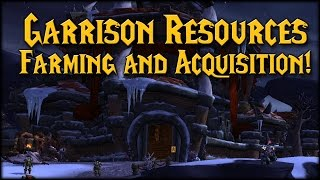 [warlords] Garrison Resources Farming & Acquisition!