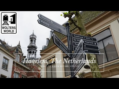 Haarlem: What to know before you visit Haarlem, The Netherlands
