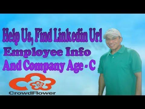 | Crowdflower | Help Us, Find Linkedin Url, Employee Info And Company Age - C