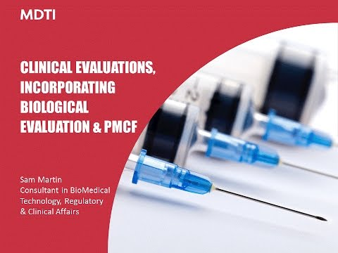 WEBINAR: Clinical evaluations, incorporating biological evaluation and PMCF with Sam Martin