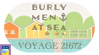 Burly Men at Sea: Voyage 21672 & iOS iPhone 6S Walkthrough (by Brain & Brain)