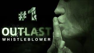 """Let's play Outlast DLC """"Whistleblower"""" (Capitulo 1) en Español"""