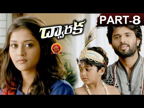 Dwaraka Full Movie Part 8 - 2018 Telugu...