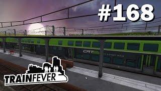 TRAIN FEVER #168: Zwei neue Züge für die neue Linie [Let