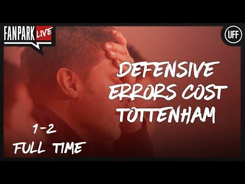 Defensive Errors Cost Spurs - Tottenham 1-2 Juventus - Full Time Phone In - FanPark Live