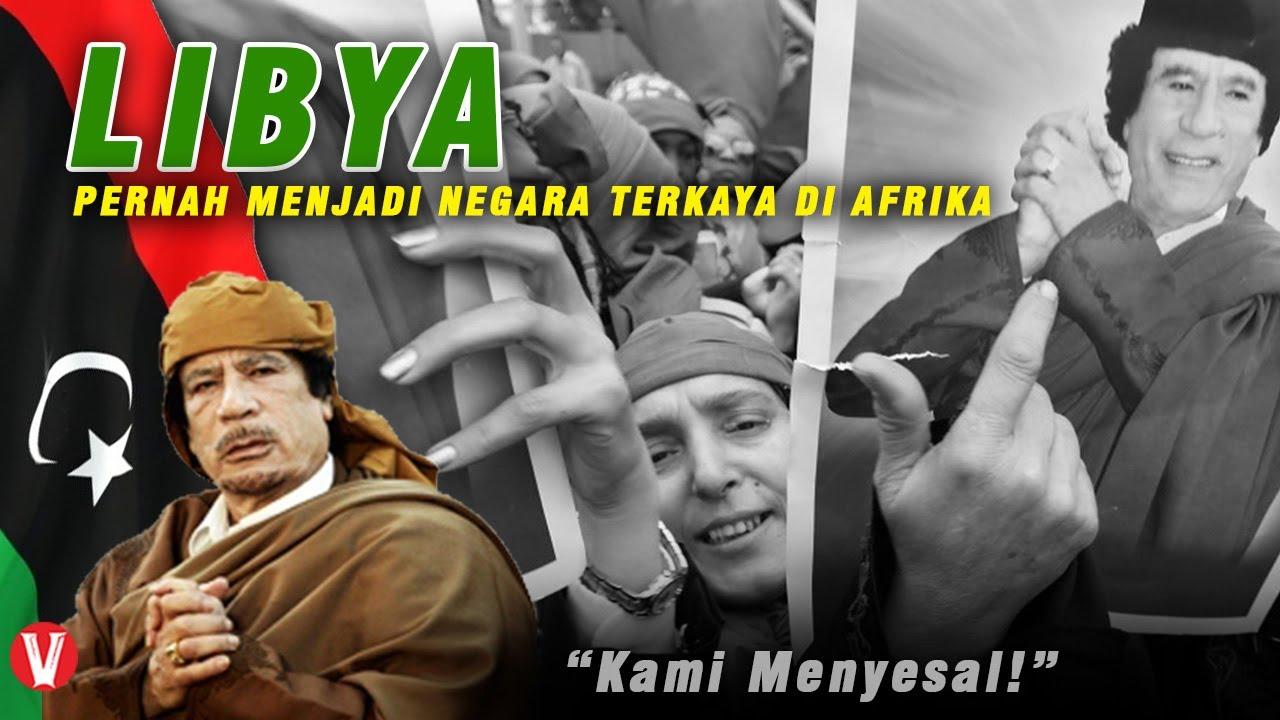 Libya! Pernah Menjadi Negara Terkaya di Afrika