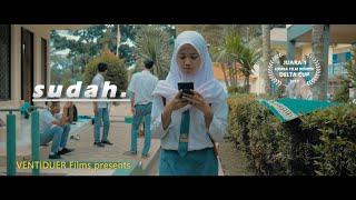 SUDAH - Short Movie buatan Anak SMA
