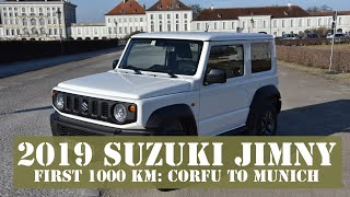 2019 Suzuki Jimny First 1000 km Corfu to Munich