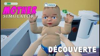 Découverte - Mother Simulator