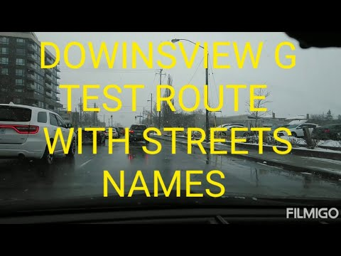 G  ROAD TEST  ROUTE FOR DOWNSVIEW WITH STREETS NAMES PASS WITH CONFIDENCE