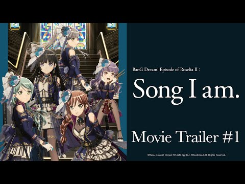 """BanG Dream! Episode of Roselia II : Song I am."" Movie Trailer #1"