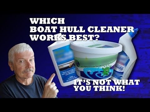 Which Boat Hull Cleaner Works Best?