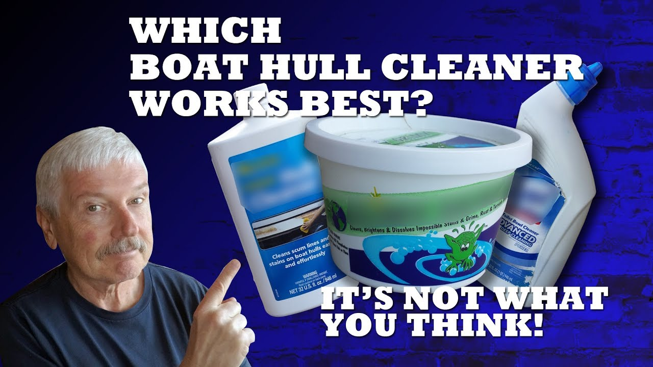 Which Boat Hull Cleaner Works Best Boatcleaner