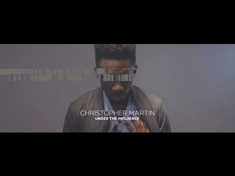 Christopher Martin - Under The Influence |...
