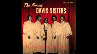 The Famous Davis Sisters - The Man Is Alright