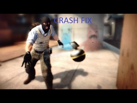 CS:GO - CRASH FIX(don't send error and others)