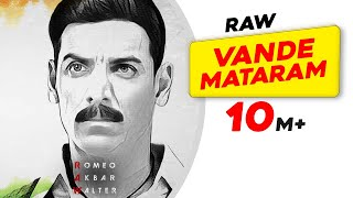 Vande Mataram (Hindi Movie Video Song) | RAW