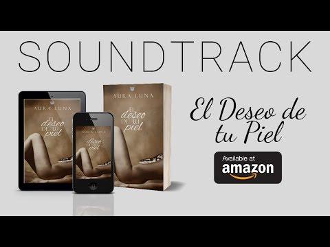 Soundtrack Saga Deseos: El Deseo de tu Piel