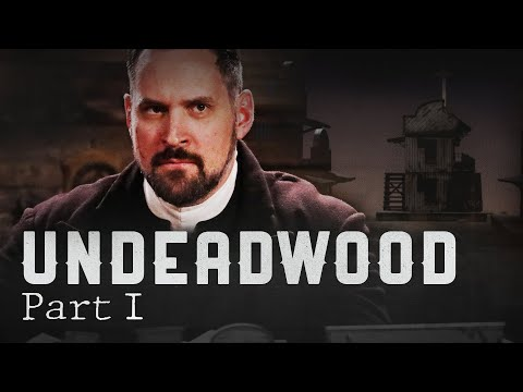UnDeadwood Part I: Stay Close, Reverend