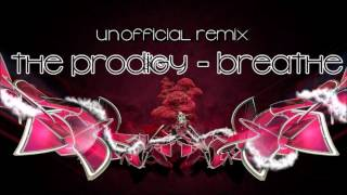 The Prodigy - Breathe (HedgeHog & Rolend Remix)