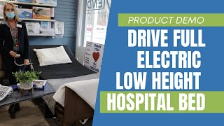 Product Demo: Drive Full Electric Low Height Hospital Bed