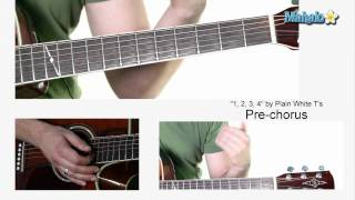 "How to Play ""1,2,3,4"" by Plain White T"