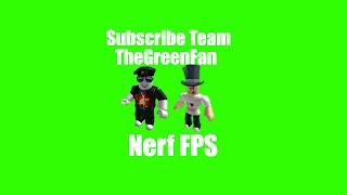 Roblox Nerf FPS Ep.5 with Prowl456