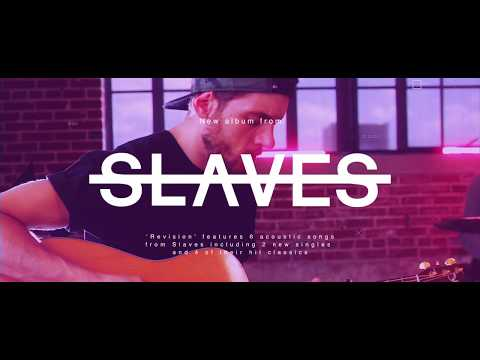 Slaves 'Revision' AVAILABLE NOW! Mp3