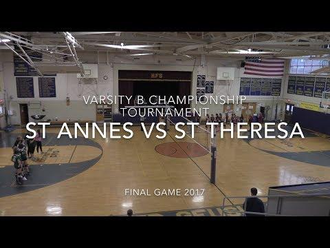 VARSITY B GIRLS VOLLEYBALL CHAMPIONSHIP 2O17 ST ANNES VS ST THERESA'S