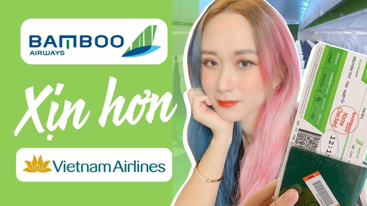 LẦN ĐẦU THỬ BAY BAMBOO AIRWAYS CÓ TỐT HƠN VIETNAM AIRLINES? HƯƠNG WITCH VLOG