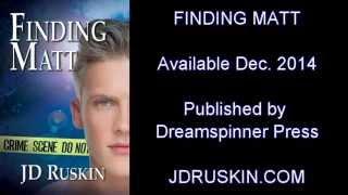 Finding Matt Book Trailer by JD Ruskin