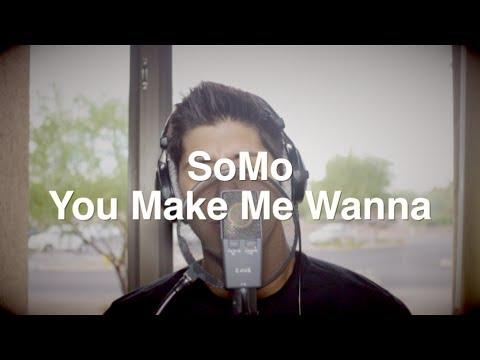 Usher  You Make Me Wanna Rendition  SoMo