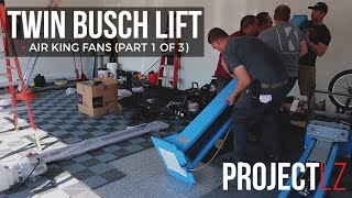 The LZ Garage Project: TwinBusch Lift & AirKing Fans Video 1 of 3