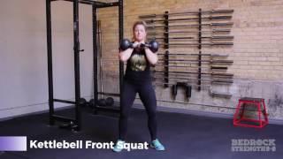 Bedrock Strength Demo: Kettlebell Front Squat