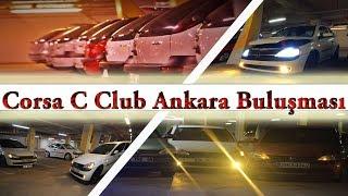 OtoShift | Corsa C Club Ankara Buluşması ||