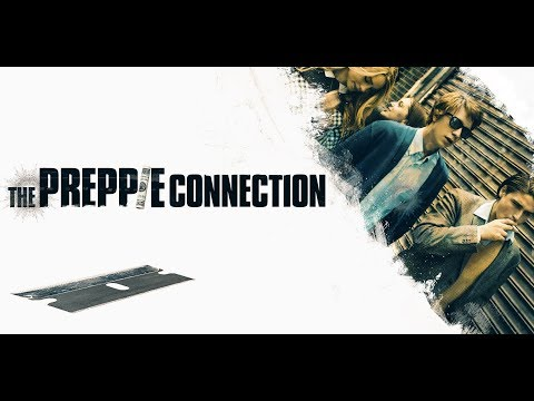The Preppie Connection 2016   Thomas Mann, Lucy Fry, Logan Huffman