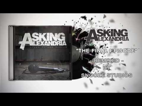 Asking Alexandria - The Final Episode (Instrumental)