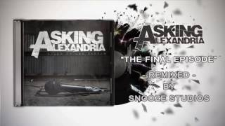 Video Asking Alexandria - The Final Episode (Instrumental) download MP3, 3GP, MP4, WEBM, AVI, FLV April 2018