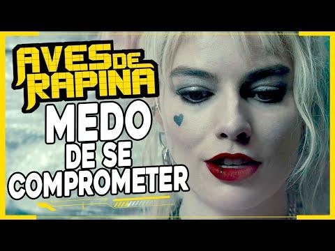 AVES DE RAPINA | Um FILME com MEDO de se COMPROMETER (REVIEW)