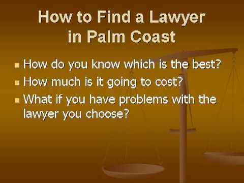 How to Find a Good Attorney in Palm Coast