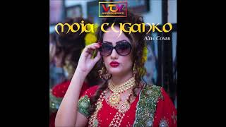 Moja Cyganko (Alias Cover w wykonaniu Voy Anuszkiewicz)
