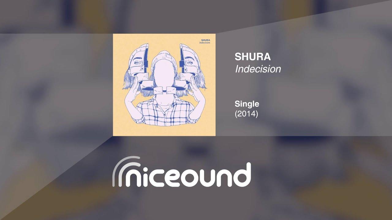 Shura Indecision Hq Audio Lyrics Youtube