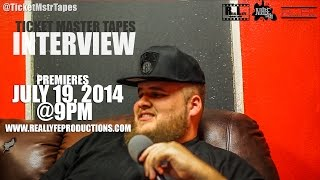 RTNBS - Ticket Master Tapes Interview [July, 15, 2014]