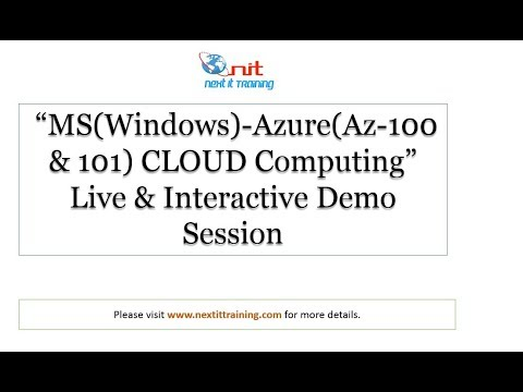 MS (Windows)- Azure(AZ-100&101) Demo Session| Next It Training