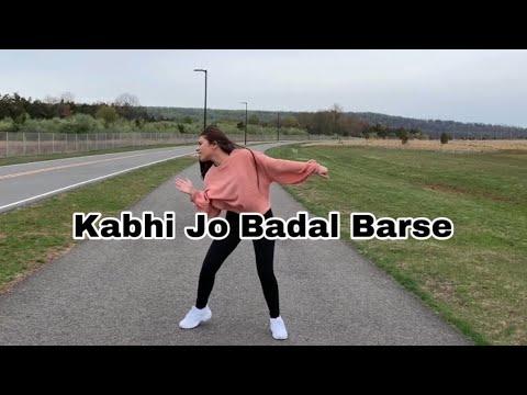 Kabhi Jo Badal Barse Unplugged  Dj Chetas Ft. Arijit Singh Sachin Joshi Dance Choreography Cover