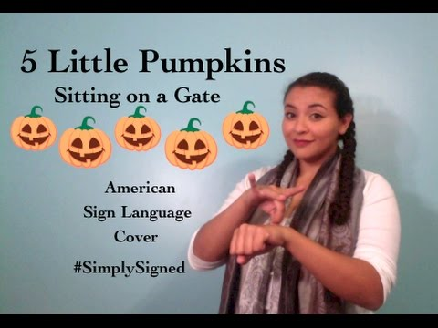 5 Little Pumpkin Sitting on a Gate ASL  #SimplySigned