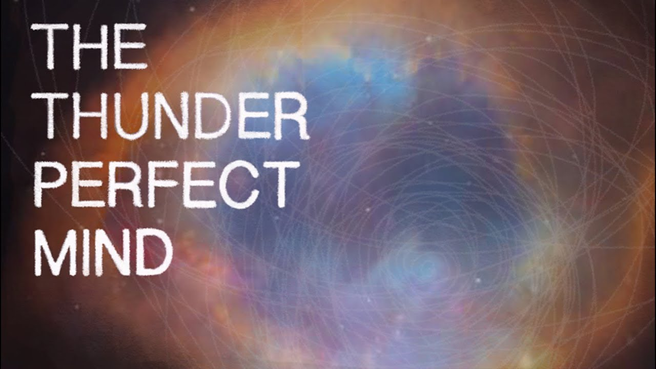 The thunder perfect mind