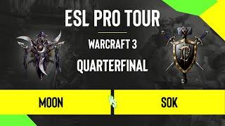 WC3 - Moon vs. Sok - DreamHack Warcraft 3 Open: Summer 2020 - Quarterfinal - AS