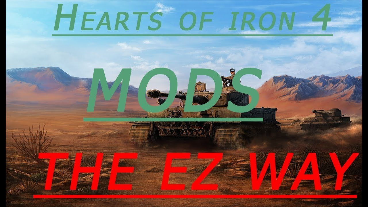 How to Install Mods in HOI4 With no steam 2019 (Simple and fast)