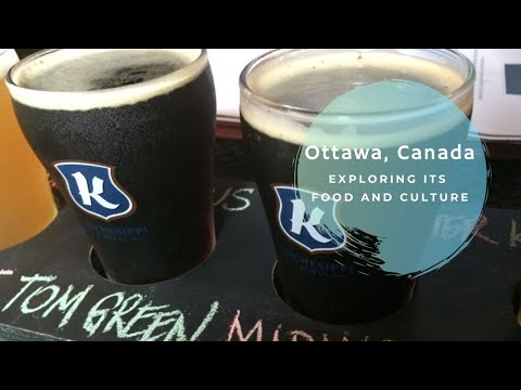 Ottawa Canada: Food & Culture